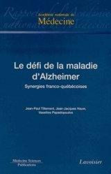 Nouvelle édition Le défi de la maladie d'Alzheimer. Synergies franco-québécoises