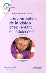 Souvent acheté avec Médicaments et grossesse, le Les anomalies de la vision chez l'enfant et l'adolescent