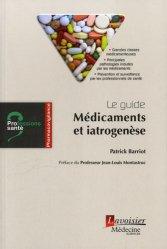 Dernières parutions dans Professions santé, Le guide : Médicaments et iatrogenèse