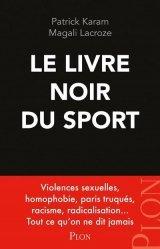 Dernières parutions sur Histoire du sport, Le livre noir du sport