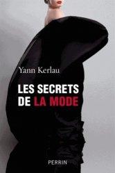 Souvent acheté avec Croquis et dessins de mode, le Les secrets de la mode