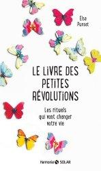 Le livre des petites révolutions - Les rituels qui vont changer votre vie