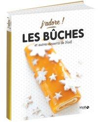 Dernières parutions dans J'adore !, Les bûches et autres desserts de Noël