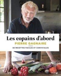 Dernières parutions sur Cuisine de Chefs, Les copains d'abord. 80 recettes faciles et conviviales