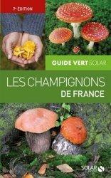 Dernières parutions sur Champignons, Les champignons de France