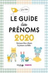 Dernières parutions sur Prénoms - Albums de bébé, Le guide des prénoms