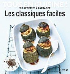 Dernières parutions sur Cuisine et vins, Les classiques faciles