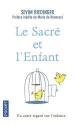 Dernières parutions dans Pocket Evolution, Le sacré et l'enfant