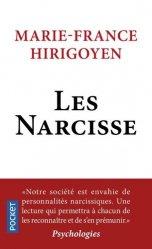 Dernières parutions dans Pocket, Les Narcisse. Ils ont pris le pouvoir
