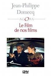 Dernières parutions dans Pocket Agora, Le film de nos films
