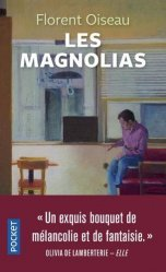 Dernières parutions dans Pocket, Les magnolias
