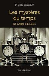 Dernières parutions sur Histoire de la physique, Les mystères du temps