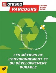 Dernières parutions sur Développement durable, Les métiers de l'environnement et du développement durable