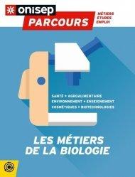 Dernières parutions dans Parcours, Les métiers de la biologie