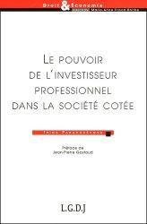 Dernières parutions dans Droit & Economie, Le pouvoir de l'investisseur professionnel dans la société cotée