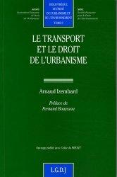 Dernières parutions dans Bibliothèque de droit de l'urbanisme et de l'environnement, Le transport et le droit de l'urbanisme
