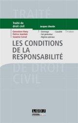 Dernières parutions dans Traité de droit civil, Les conditions de la responsabilité . 4e édition