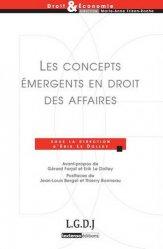 Dernières parutions dans Droit & Economie, Les concepts émergents en droit des affaires