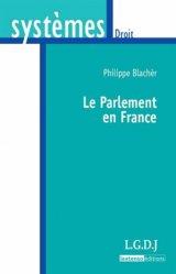 Dernières parutions dans Systèmes. Droit, Le Parlement en France