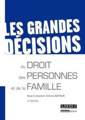 Dernières parutions dans Les grandes décisions, Les grandes décisions du droit des personnes et de la famille. 2e édition