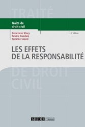 Nouvelle édition Les effets de la responsabilité. 4e édition