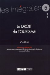 Dernières parutions dans Les intégrales, Le droit du tourisme. 2e édition