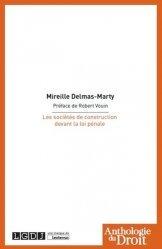 Dernières parutions dans Anthologie du droit, Les sociétés de construction devant la loi pénale