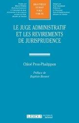 Dernières parutions dans Bibliothèque de Droit Public, Le juge administratif et les revirements de jurisprudence