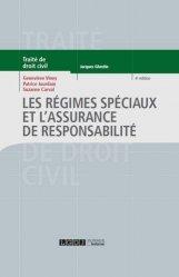 Dernières parutions dans Traité de droit civil, Les régimes spéciaux et l'assurance de responsabilité. 4e édition