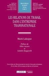 Dernières parutions dans Bibliothèque de droit social, Les relations de travail dans l'entreprise transnationale
