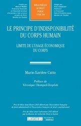 Dernières parutions sur Droit privé, Le principe d'indisponibilité du corps humain. Limite de l'usage économique du corps