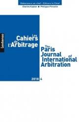 Dernières parutions sur Arbitrage, Les Cahiers de l'Arbitrage N° 4/2018