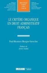 Dernières parutions dans Bibliothèque de Droit Public, Le critère organique en droit administratif français