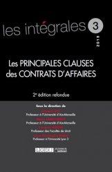 Dernières parutions dans Les intégrales, Les principales clauses des contrats d'affaires. 2e édition revue et corrigée