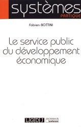 Dernières parutions sur Services publics, Le service public du développement économique