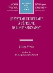Dernières parutions dans Bibliothèque de droit social, Le système de retraite à l'épreuve de son financement