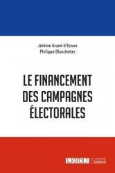 Dernières parutions sur Droit électoral, Le financement des campagnes électorales