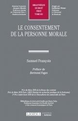 Dernières parutions dans Bibliothèque de Droit privé, Le consentement de la personne morale