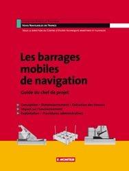 Dernières parutions sur Hydraulique, Les barrages mobiles de navigation