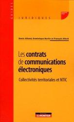Dernières parutions dans Guides juridiques, Les contrats de communications électroniques. Collectivités territoriales et NTIC