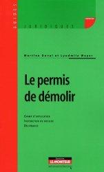 Dernières parutions dans Guides juridiques, Le permis de démolir