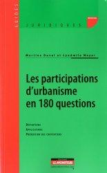 Dernières parutions dans Guides juridiques, Les participations d'urbanisme en 180 questions