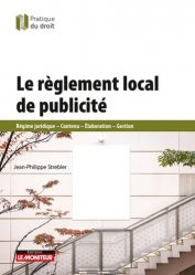 Dernières parutions sur Voirie - Aménagements pour la sécurité, Le règlement local de publicité