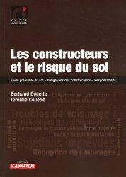 Dernières parutions dans Guides juridiques, Les constructeurs et le risque du sol