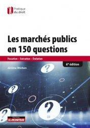 Dernières parutions sur Marchés publics, Les marchés publics en 100 questions