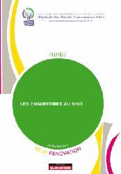 Dernières parutions sur Energies renouvelables, Les chaufferies au Bois - Neuf et Rénovation