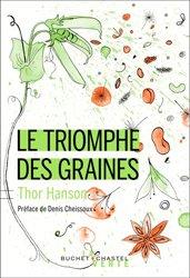 Souvent acheté avec Atlas de la flore patrimoniale de l'Aude, le le triomphe des graines