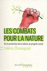Dernières parutions dans Écologie, Les combats pour la nature