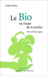 Dernières parutions dans Écologie, Le Bio