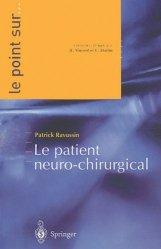 Dernières parutions dans Le point sur ..., Le patient neuro-chirurgical